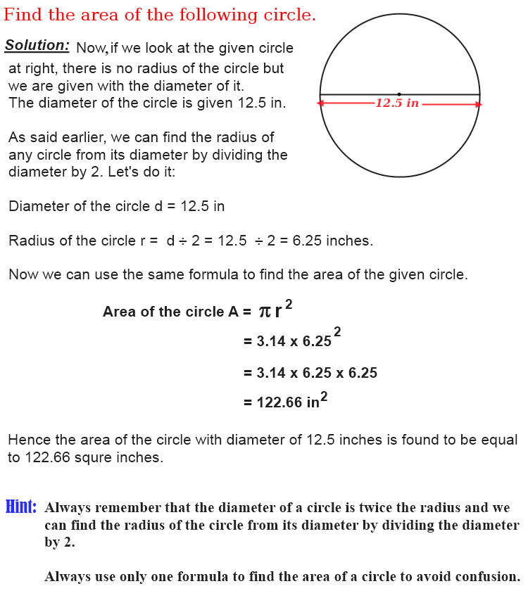 How to find the area of a circle when its diameter is given.